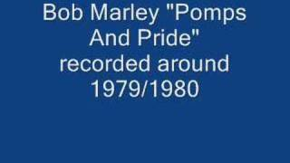 "Bob Marley rare acoustic song ""Pomps and Pride"""