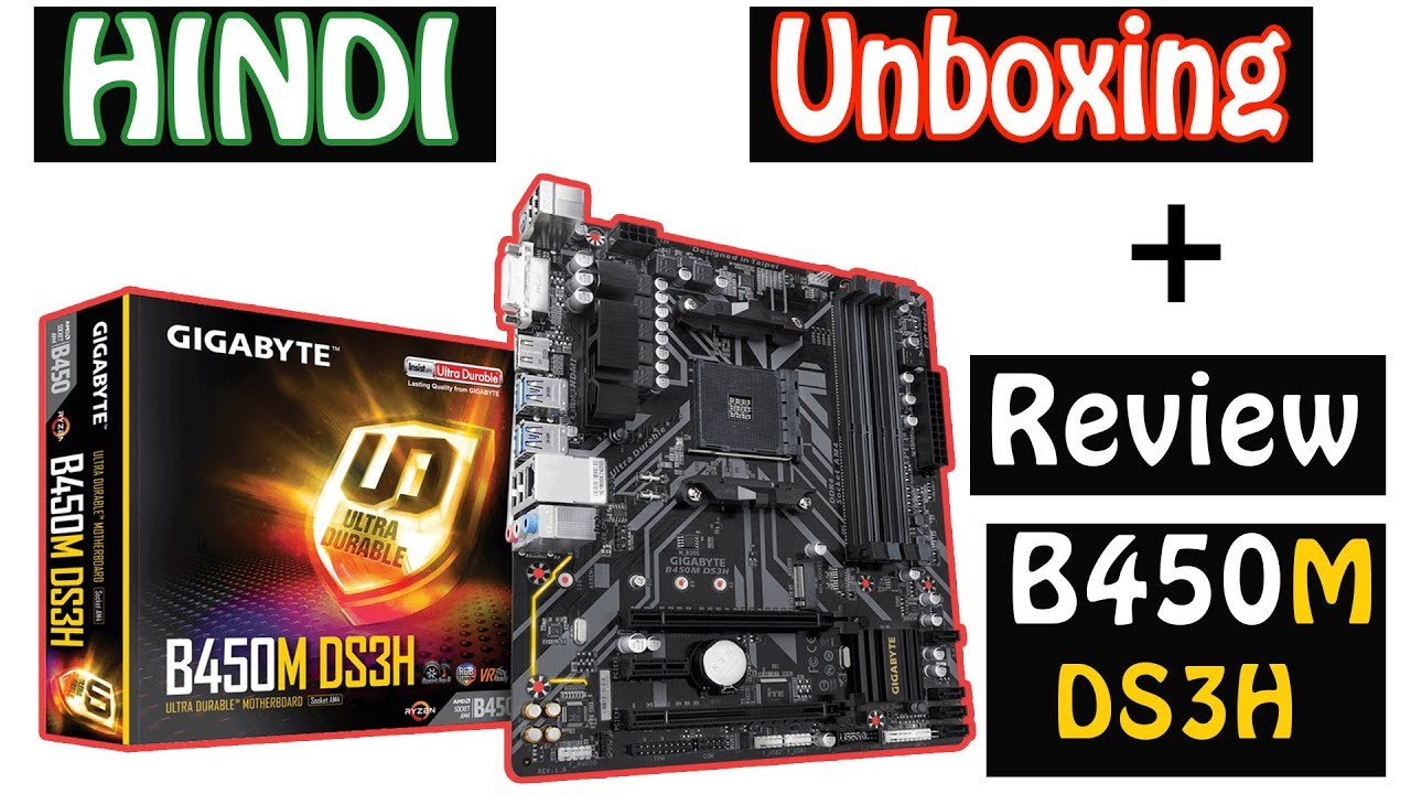 [HINDI] Unboxing + Review Gigabyte B450M DS3H Motherboard