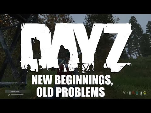 New Beginnings, Old Problems || DayZ Xbox