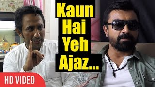 Zubair Khan Reply To Ajaz Khan | Ajaz khan Tu Kon Re | Bigg Boss 11 Controversy
