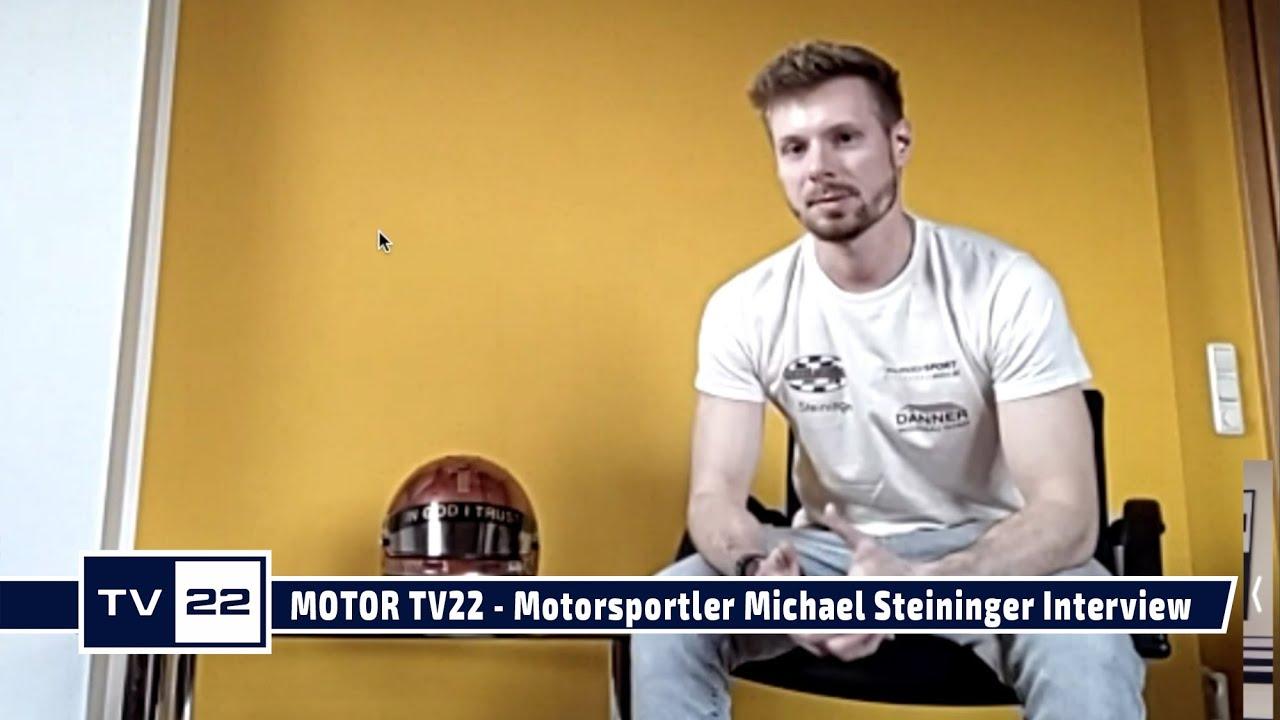 MOTOR TV22: Online Interview mit Motorsportler Michael Steininger
