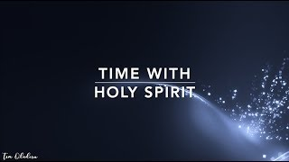 Time With HOLY SPIRIT - 3 Hour Peaceful Music | Alone With God | Prayer Music | Spontaneous Worship