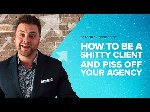How to be a Shitty Client and Piss Off Your Agency - Proposify Biz Chat