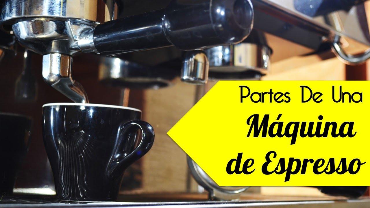 Cuales Son Las Partes De Una Maquina De Cafe - YouTube