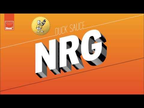 Duck Sauce - NRG (Skrillex, Kill The Noise and Milo & Otis)