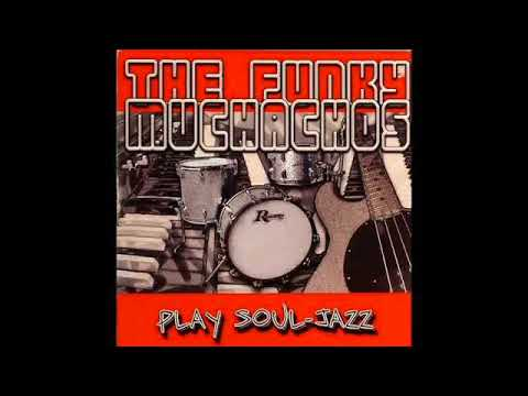 The Funky Muchachos - Coming Home Baby - Jazz, Funk, Instrumental