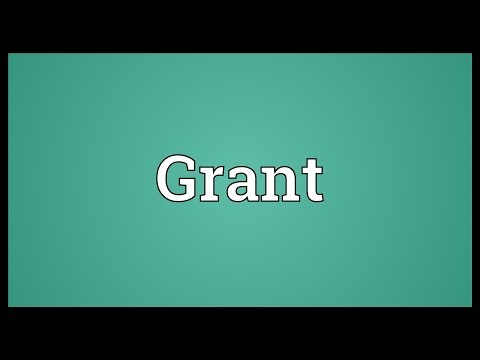 Grant Meaning