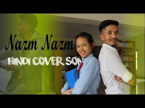 NAZM NAZM COVER SONG 2018 | Loveratri Special | Bareilly Ki Barfi | Sonam Dhondup