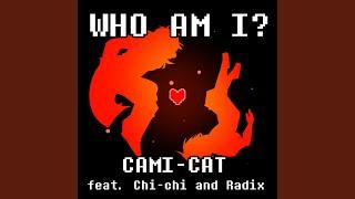 Who Am I (feat. Chi-Chi & Radix)