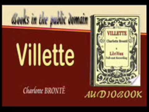 Villette Charlotte BRONTË Audiobook Part 1