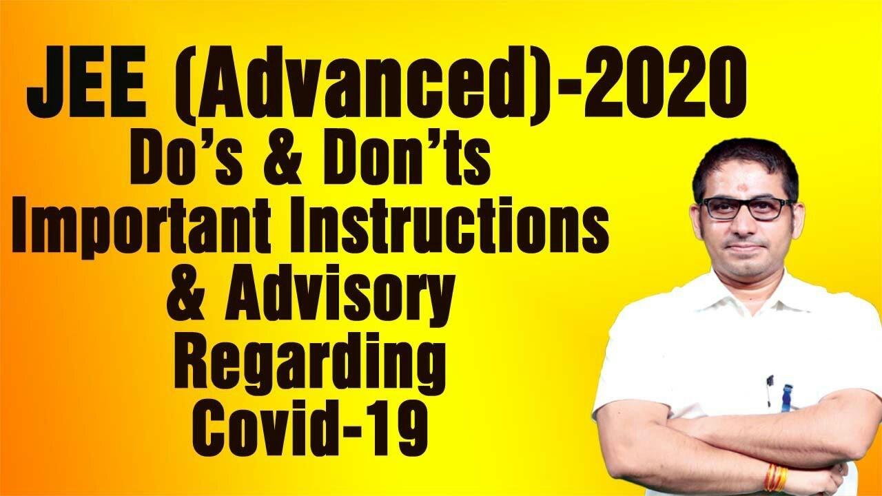 Do's & Don'ts  Important Instructions & Advisory Regarding #Covid-19I #JEE_Advanced_2020I