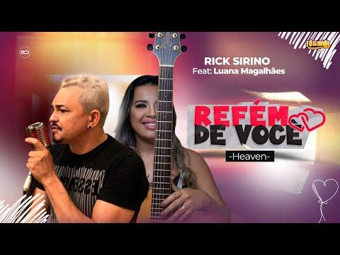 """Rick Sirino """"Refém de Você"""" feat. Luana Magalhães"""