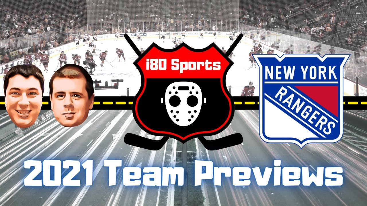 NHL - New York Rangers 2021/2022 Team Preview