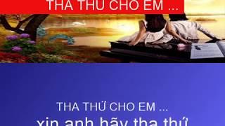 Tha Thứ (Xin Anh Hãy Tha Thứ Cho Em) Tác giả: Hoàng Minh Dan