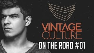 Vintage Culture   On The Road #01 (HD)