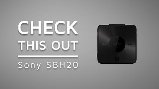 Check This Out! - Sony SBH20 Bluetooth Receiver