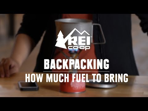 How Much Fuel Should You Bring Backpacking? || REI