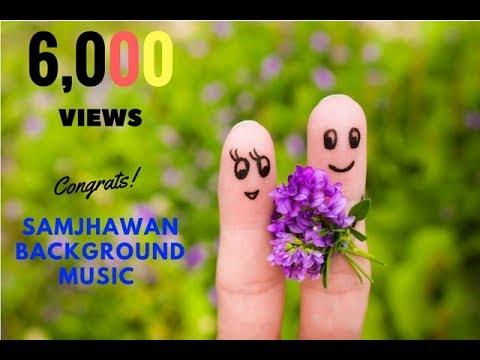 Samjhawan background music