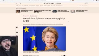 Democratic Socialist  Countries OUTRAGED Over New EU minimum Wage Law, Leftists REFUSE Minimum Wage