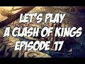 "Let's Play Mount & Blade: Warband A Clash Of Kings 6.0 - Episode 17 - ""Large Victory!"""