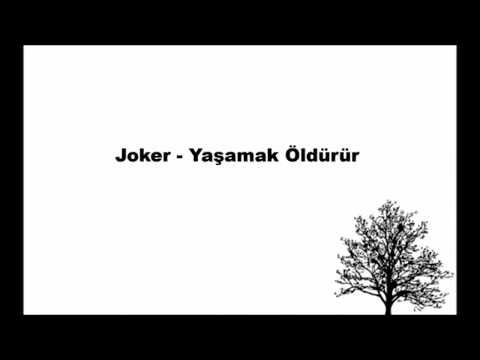 joker - yaşamak öldürür karaoke