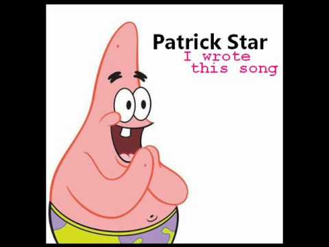 Patrick Star - I Wrote This Song (Audio)