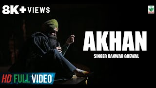 Kanwar Grewal Brand New Song Akhan Official Full HD Latest Punjabi Songs 2013