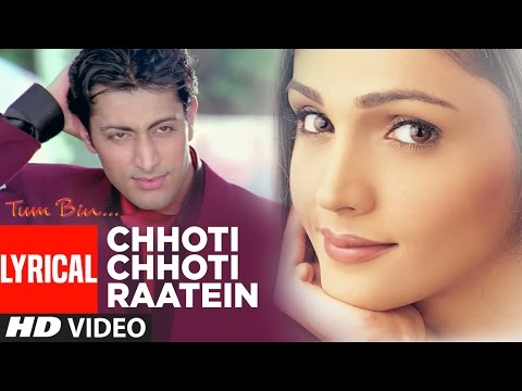 Chhoti Chhoti Raatein Full Song with Lyrics | Tum Bin | Priyanshu Chatterjee, Sandali, Himanshu