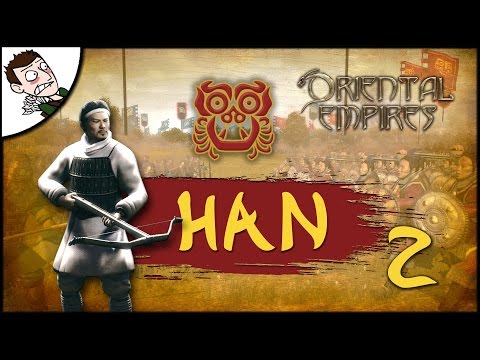 INVADERS! Oriental Empires - Han Campaign Gameplay Part 2 (First Look)