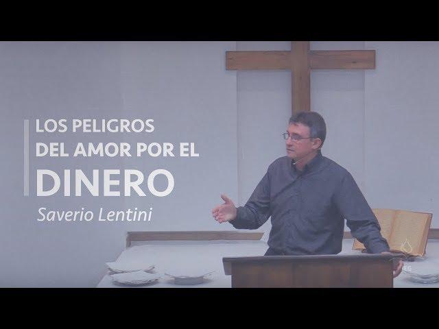 Los peligros del Amor por el Dinero - Saverio Lentini