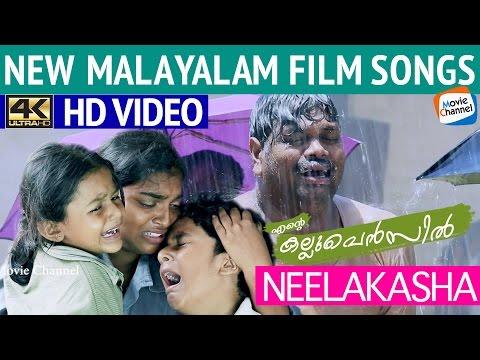 Neelakasha | Latest Malayalam Movie Songs...