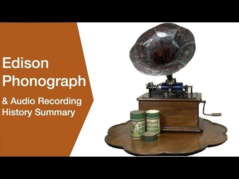 Edison Phonograph   Gramophone & Audio Recording History