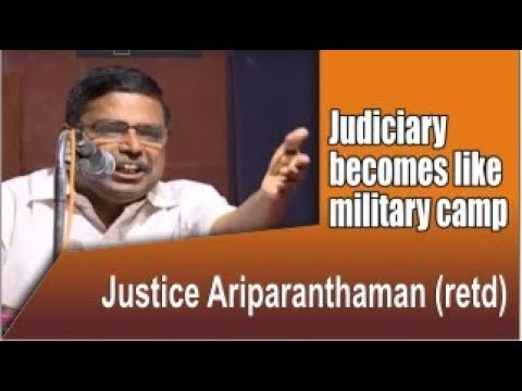 Judiciary becomes like military camp | Justice Ariparanthaman (retd) speech | Supreme court crisis