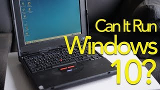 Can You Install Windows 10 on a Pentium II?