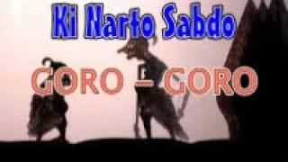 GORO GORO dhalang Ki Narto Sabdo wayang kulit lawas full audio mp3