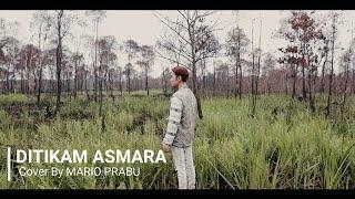 Download DITIKAM ASMARA - RARA LIDA MALE VERSION COVER BY MARIO PRABU