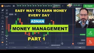 Easy Way To Earn Money Every Day -  Part 1 -Adnan Binary Option Money Management