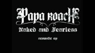 Papa Roach Carry Me [Acoustic Version]