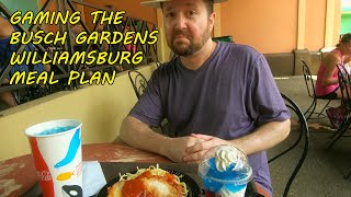 GAMING THE MEAL PLAN AT BUSCH GARDENS WILLIAMSBURG - June 2018