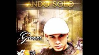 Gaona - Ando Solo (Prod. By Shadow La Sombra) (Full Records Inc.) *Nueva Cancion 2011*