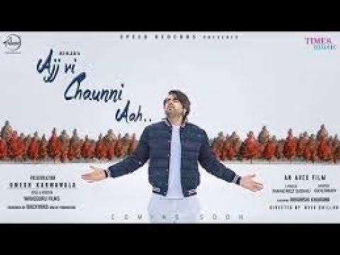 Ajj Vi Chaunni Aah Ninja Video Stetus