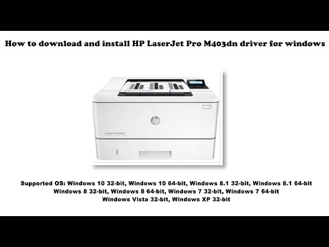 How To Download And Install HP LaserJet Pro M403dn Driver Windows 10, 8 1, 8, 7, Vista, XP