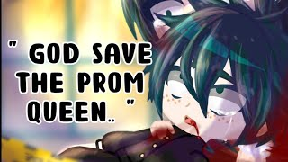 """God save the prom queen... ""//MEME // BNHA // DEAD DEKU AU // GACHA CLUB //🔸w i l i🔸"