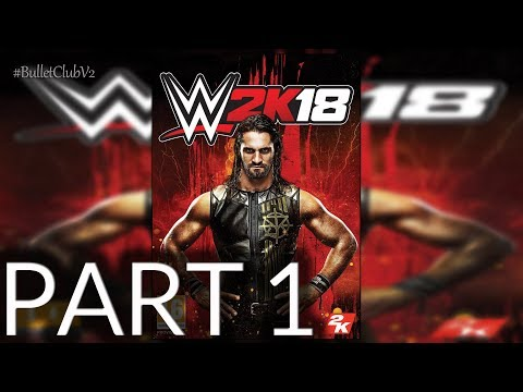 WWE 2k18 Official Soundtrack HD - PART 1