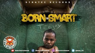 TeeJay - Born Smart - July 2018