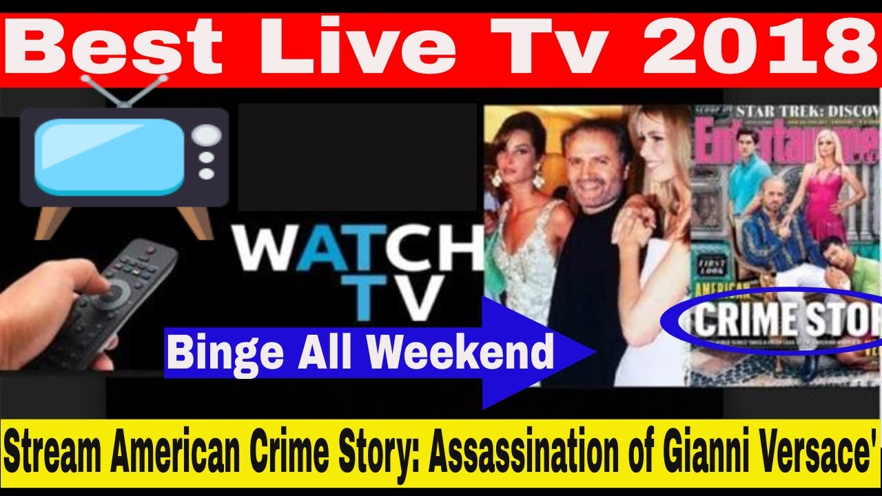 Best Live Tv Streaming 2018   American Crime Story: The Assassination of  Gianni Versace'   Stream It