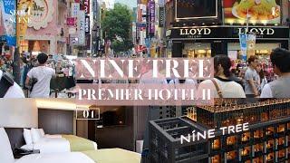 Nine Tree Premier Hotel Myeongdong II | SEOUL SCENE #4 | Koreanophiles