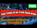 Free Forex EA Robot Download for Target EA Close order at ...
