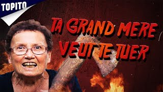 Top 5 des signes que ta grand-mère veut te tuer