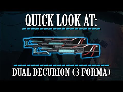 Warframe - Quick Look At: Dual Decurion (3 Forma) thumbnail